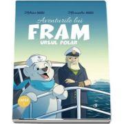 Aventurile lui Fram, ursul polar (Adrian Barbu si Alexandra Abagiu)
