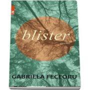 Blister - Gabriela Feceoru