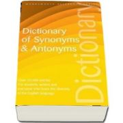Dictionary of Synonyms and Antonyms de Martin Manser