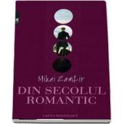 Din secolul romantic - Mihai Zamfir