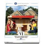 Educatie tehnologica si aplicatii practice, manual pentru clasa a VI-a - Gabriela Lichiardopol