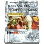 Mariana Pantiru - Kommunikacio es informaciotechnologia. Tankonyx a X. osztaly szamara. Tehnologia informatiei si comunicatiei TIC. Manual pentru clasa a X-a - Limba maghiara