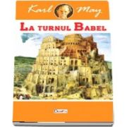 La turnul Babel - Karl May