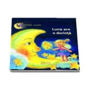Luna are o dorinta de Renate Cossmann