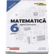 Dan Zaharia - Matematica - CONSOLIDARE 2018 - 2019. Algebra si Geometrie, pentru clasa a VI-a. Partea I. Colectia mate 2000, Editia a VII-a