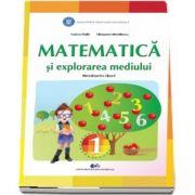 Matematica si explorarea mediului, manual pentru clasa I - Tudora Pitila, Cleopatra Mihailescu