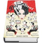 O suta unu dalmatieni - Editie ilustrata - Dodie Smith