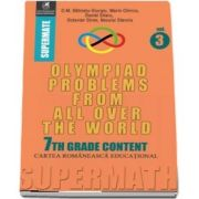 Olympiad Problems from all over the World, 7th Grade Content. Colectia Supermate - Dumitru Batinetu Giurgiu