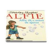 Alfie da o mana de ajutor de Shirley Hughes
