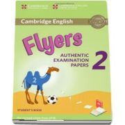 Cambridge English Young Learners 2 for Revised Exam from 2018 Flyers. Students Book - Authentic Examination Papers