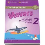 Cambridge English Young Learners 2 for Revised Exam from 2018 Movers. Students Book - Authentic Examination Papers
