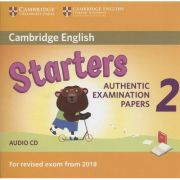 CD - Cambridge English Starters 2. Authentic examination papers - Audio CD. For revised exam for 2018