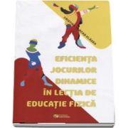 Eficienta jocurilor dinamice in lectia de educatie fizica de Cristina Farkas Vlagea