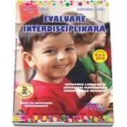 Evaluare interdisciplinara. Nivel I, 4-5 ani - Mirela Tabirca, Alexandra Manea