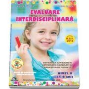 Evaluare interdisciplinara. Nivel II, 5-6 ani (2018) - Mirela Tabirca, Alexandra Manea