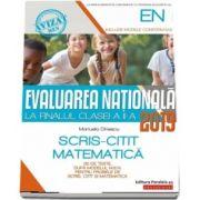 Evaluarea Nationala 2019 la finalul clasei a II-a - 30 de teste, dupa modelul M. E. N. pentru probele de Scris - Citit si Matematica (Editia a V-a)