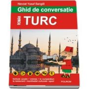 Ghid de conversatie roman-turc. Editia 2018 - Nevzat Yusuf Sarigol
