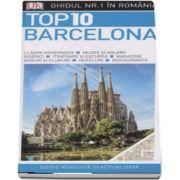 Ghid turistic Barcelona - Top 10. Editie revizuita si actualizata