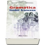 Gramatica limbii franceze - Editie completa