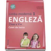 Limba Engleza, limba moderna 1, caiet de lucru pentru clasa a V-a - Autori: Liliana Putinei, Cristina Mircea, Cristina Truta