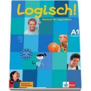 Logisch! Kursbuch (A1) - Deutsch fur Jugendliche Kursbuch - Ute Koithan