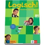 Logisch! Kursbuch (B1) - Deutsch fur Jugendliche Kursbuch - Stefanie Dengler