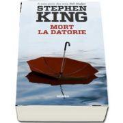 Stephen King - Mort la datorie - A treia parte din seria Bill Hodges