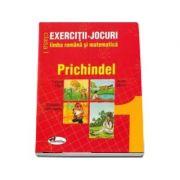 Prichindel clasa I. Exercitii-Jocuri limba romana si matematica