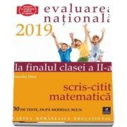 Teste pentru Evaluarea Nationala la finalul clasei a II-a. Citit-Scris. Matematica - 20 de teste, dupa modelul M. E. N. (Aurelia Dinu)
