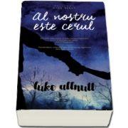 Al nostru este cerul de Luke Allnutt