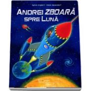 Andrei zboara spre Luna