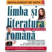 Bacalaureat de nota 10. Limba si literatura romana pentru toate profilurile (70 de teste, dupa modelul M.E.N.)