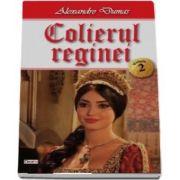 Colierul reginei - Volumul 2