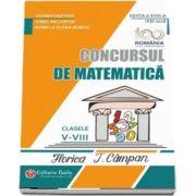 Concursul de matematica Florica T. Campan, pentru clasele V - VIII - Editia a XVIII-a