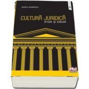 Cultura juridica. Studii si eseuri.