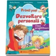 Dezvoltare personala - Primii pasi. Clasa pregatitoare (Editia a II-a revizuita si adaugita)