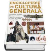 Enciclopedie de cultura generala. Universul si Pamantul, Plante si animale, Medicina si corp uman, Stiinta si tehnologie, Istorie si religii