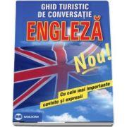 Engleza. Ghid turistic de conversatie, cu cele mai importante cuvinte si expresii