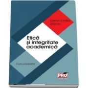 Etica si integritate academica - Curs universitar