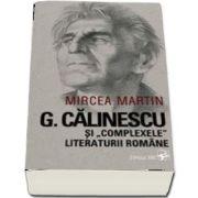 G. Calinescu si ''complexele'' literaturii romane