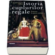 Istoria cuplurilor regale - Puterea la patru maini