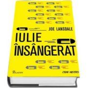 Iulie insangerat - Colectia Crime Masters