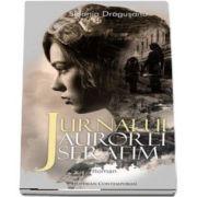 Sidonia Dragusanu, Jurnalul Aurorei Serafim (Colectia Hoffman Contemporan)