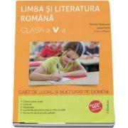 Ramona Raducanu, Limba si literatura romana clasa a V-a. Caiet de lucru structurat pe domenii (Editie 2017, avizat MEN)