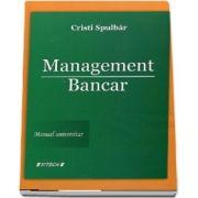 Management Bancar - Manual universitar (Editie 2017)
