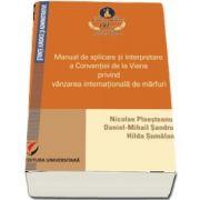 Manual de aplicare si interpretare a Conventiei de la Viena privind vanzarea internationala de marfuri