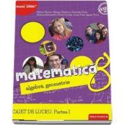 Matematica. Algebra, geometrie - Consolidare si aprofundare. Caiet de lucru pentru clasa a VIII-a, semestrul I (Editie 2018) - Marin Chirciu