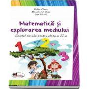 Matematica si explorarea mediului. Caietul elevului pentru clasa a II-a (Editie 2018) - Autori: Olga Piriiala, Rodica Chiran, Mihaela-Ada Radu