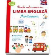 Montessori - Primele mele cuvinte in Limba Engleza de la 3 la 6 ani