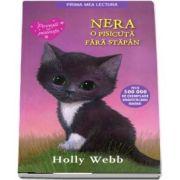 Nera, o pisicuta fara stapan - Povesti cu pisicute (Editie brosata)